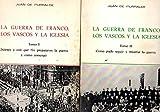 Guerra De Franco,Los Vascos Y La Iglesia.La (2.Vols)