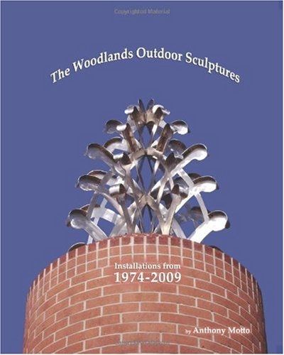 Compare Textbook Prices for The Woodlands Outdoor Sculptures: Installations from 1974-2009  ISBN 9780615334172 by Motto, Mr. Anthony,Motto, Mr. Anthony,Motto, Mrs. Jo Lynn,Motto, Mr. Anthony