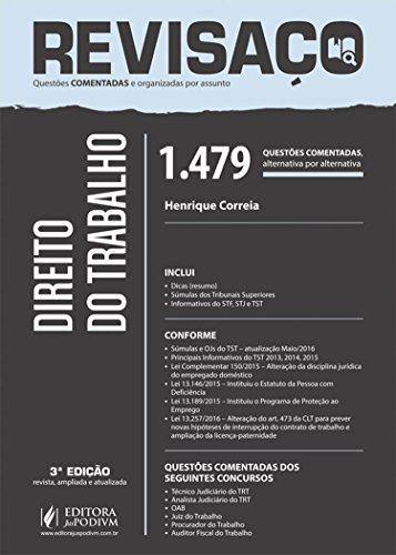 Direito do Trabalho. 1.479 Questões Comentadas Alternativa por Alternativa - Coleção Revisaço