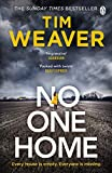 No One Home: The must-read Richard & Judy thriller pick and Sunday Times bestseller (David Raker Missing Persons) - Tim Weaver