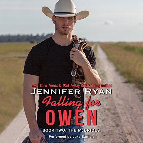 Falling for Owen     The McBrides, Book 2              By:                                                                                                                                 Jennifer Ryan                               Narrated by:                                                                                                                                 Luke Daniels                      Length: 10 hrs and 5 mins     172 ratings     Overall 4.6
