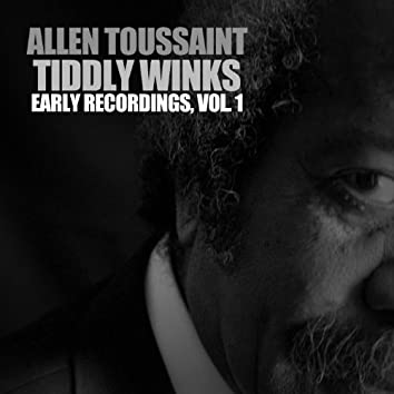 Tiddly Winks: Early Recordings, Vol. 1