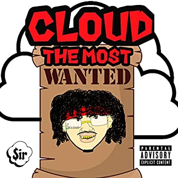 Cloud the Most Wanted