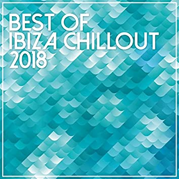 Best Of Ibiza Chillout 2018