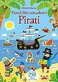 Pirati. Piccoli libri con adesivi. Ediz. a colori...