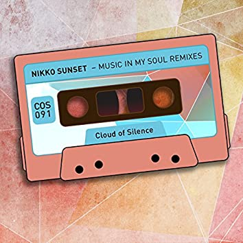 Music In My Soul (Remixes)