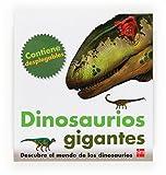 Dinosaurios gigantes (Mis primeras enciplopedias temáticas)