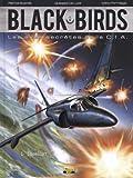 Black Birds, Tome 1 - Idealist