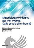 Metodologia e didattica per non vedenti. Dalla scuola all'Università