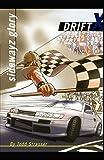 Sidewayz Glory (DriftX Book 3) (English Edition)