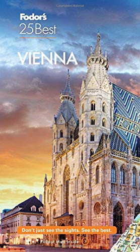 Fodor's Vienna 25 Best (Full-color Travel Guide)