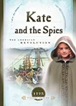 Kate and the Spies: The American Revolution (Sisters in Time Book 6)