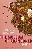 The Museum of abandoned secrets, book, book review, Oksana Zabuzhko, literature, fiction