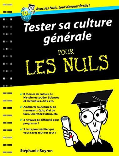 Tester sa culture générale Poche Pour les nuls PDF Books