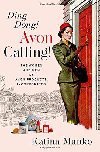 Ding Dong! Avon Calling!: The Women…