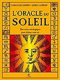 L'oracle du soleil - Des cartes astrologiques pour éclairer votre vie