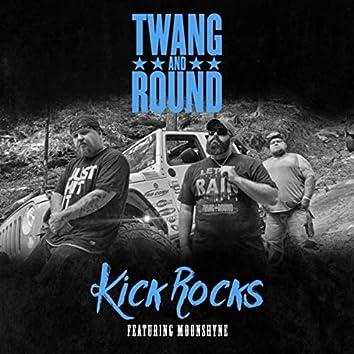 Kick Rocks (feat. Moonshyne)