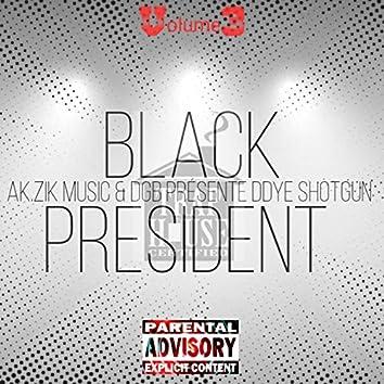 BLACK PRESIDENT, Vol. 3 (2009-2012)