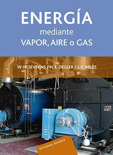 La producción de energía mediante vapor, aire o gas