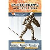 Evolution's Achilles' Heels (English Edition)