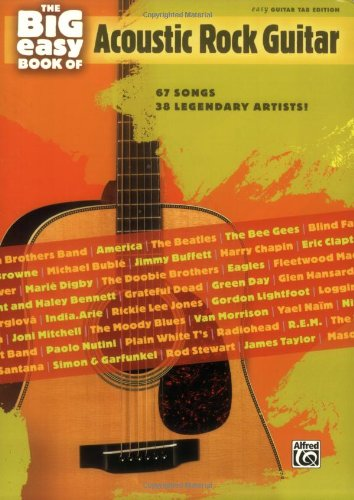 The Big Easy Book of Acoustic Guitar: 67 Songs by 38 Legendary Artists! (The Big Easy Guitar Series)