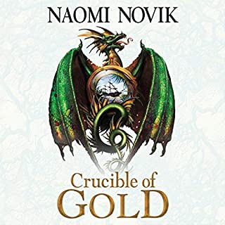 Crucible of Gold     The Temeraire Series, Book 7              By:                                                                                                                                 Naomi Novik                               Narrated by:                                                                                                                                 Simon Vance                      Length: 9 hrs and 39 mins     Not rated yet     Overall 0.0