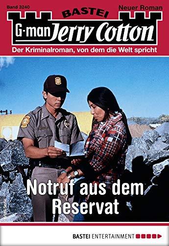 Jerry Cotton 3240 - Krimi-Serie: Notruf aus dem Reservat