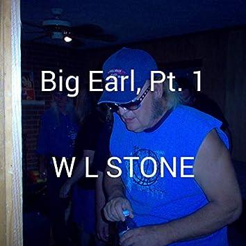 Big Earl, Pt. 1