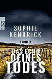Sophie Kendrick: Das Echo Deines Todes