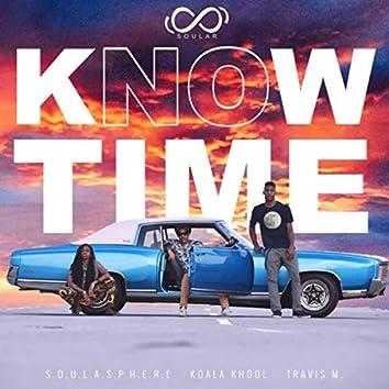 Know Time (feat. S.O.U.L.A.S.P.H.E.R.E)