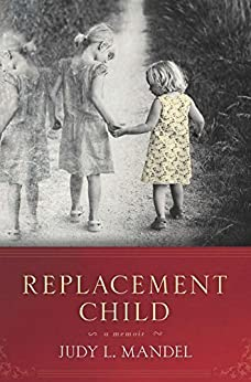 Replacement Child by [Judy L. Mandel]