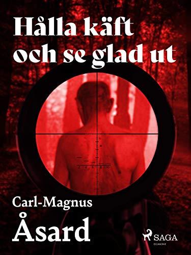 Hålla käft och se glad ut (Swedish Edition)