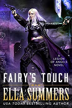 Fairy's Touch (Legion of Angels Book 7) by [Ella Summers]