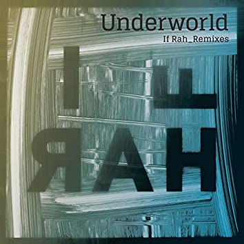 If Rah (Remixes)