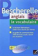 Bescherelle Anglais - Le vocabulaire: Ouvrage de référence sur le lexique anglais de Wilfrid Rotgé