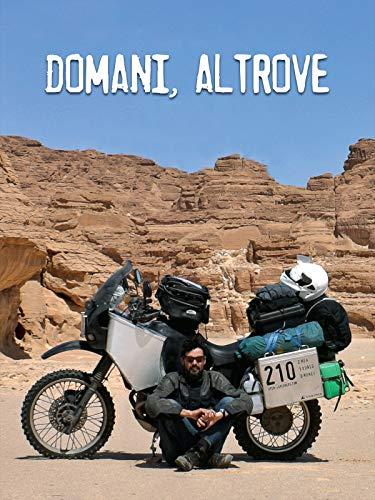 Domani, Altrove (Somewhere Else Tomorrow)