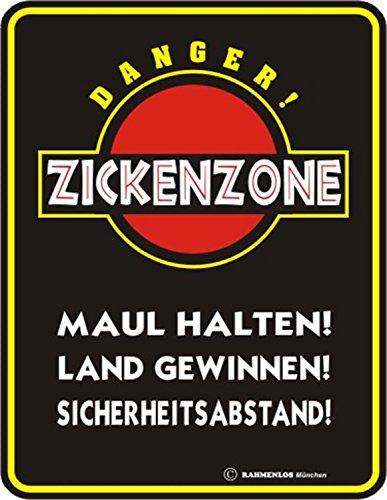 Fun Schild, Blechschild Alu geprägt + bedruckt Spruch /NEU/ Danger ! Zickenzone !