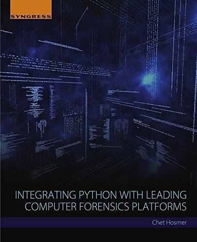 Integrating Python with Leading Computer Forensics Platforms (English Edition)