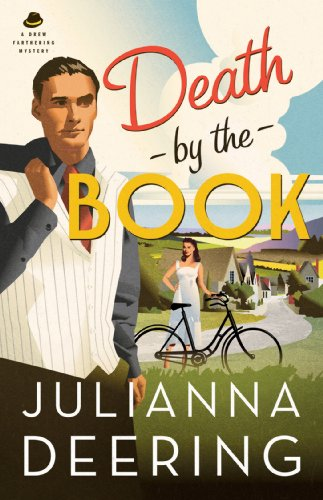 Ebook Death By The Book Drew Farthering Mystery 2 By Julianna Deering