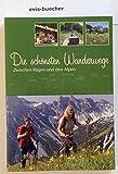 Die schönsten Wanderwege zwischen Rügen und den Alpen, Taschenbuch
