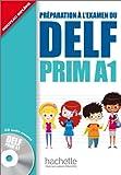 DELF PRIM A1 ALUMNO+CD: DELF Prim A1 : Livre de l'élève + CD audio (DELF/DALF)