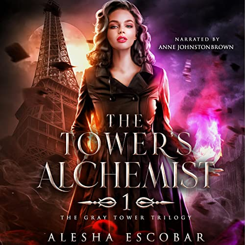 The Tower's Alchemist Audiobook By Alesha Escobar cover art