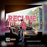 Recline [Explicit]