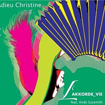 Wolfgang Zinke's L'AKKORDE_VIE - Adieu Christine