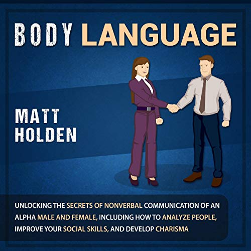 Body Language Audiobook By Matt Holden cover art