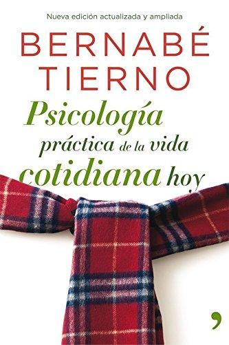 Psicología práctica de la vida cotidiana hoy (Fuera de Colección) (Spanish Edition)