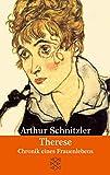 Therese: Chronik eines Frauenlebens (Literatur, Band 15917)