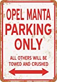 HONGXIN OPEL Manta Parking ONLY Vintage Metallschilder