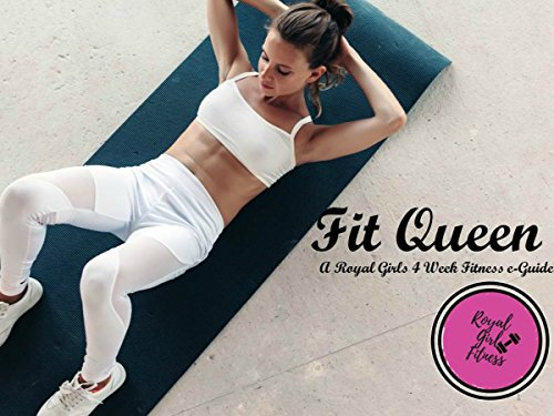 Fit Queen: A Royal Girls Fitness e-Guide (English Edition)