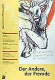 Der Blaue Reiter. Journal für Philosophie / Der Andere, der Fremde